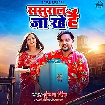 Sasural Ja Rahe Hai - Single