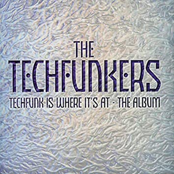 Techfunk Is Where It's At