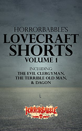 HorrorBabble's Lovecraft Shorts: Volume 1: An Illustrated Collection (English Edition)
