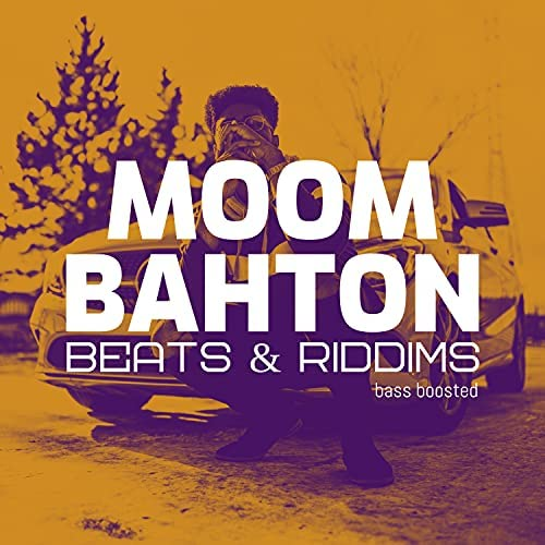 Bass Boosted Beats, Moombahton & Reggaetone