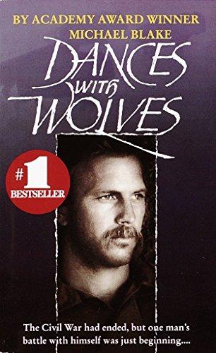 Dances with Wolves: A Novel