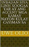 inbadan siya Linh xoogaa yar ay ang Accent mga kamay nayon kulay cayiman sa (Italian Edition)