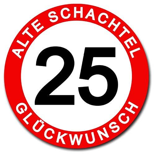 Homeyourself Hochwertiges Metallschild 30 cm rund aus Alu Verbund Herzlichen Glückwunsch 25 Jahre Geburtstag Alte Schachtel Deko Schild Wandschild Vehrkehrsschild