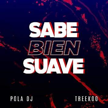 Sabe Bien Suave (Remix)