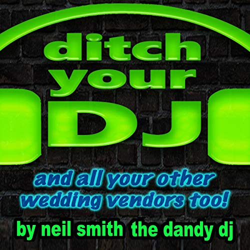 Psst! Bride... Here's How to Ditch Your DJ audiobook cover art