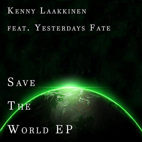 Kenny Laakkinen feat. Yesterdays Fate