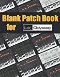 Blank Patch Book for Arp Odyssey : Blank Patch Sheets Notebook   8,5' x 11' A4 Large Notebook , 134 Pages   Very Useful   Convenient to keep your favorite patches in one book