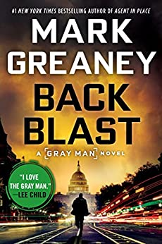 Back Blast (A Gray Man Novel Book 5) by [Mark Greaney]