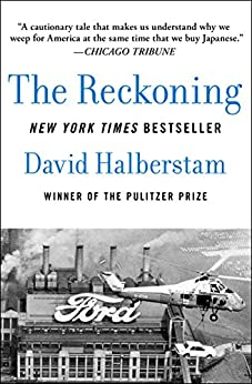 The Reckoning by [David Halberstam]