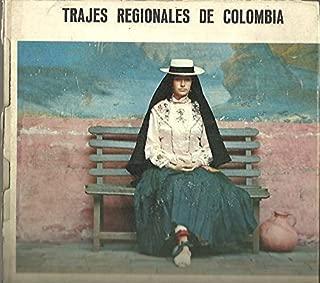 TRAJES REGIONALES DE COLOMBIA.