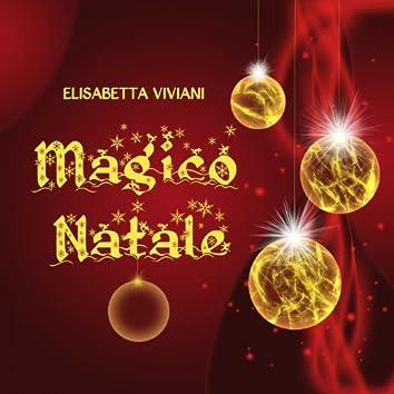 Magico Natale (Le più belle canzoni di Natale per bambini, feste, cartoni e classici)
