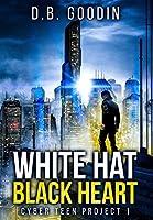 White Hat Black Heart (Cyber Teen Project)