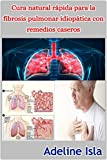 Cura natural rpida para la fibrosis pulmonar idioptica con remedios caseros