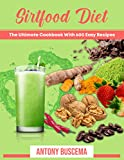 Sirtfood Diet: The Ultimate Cookbook With 600 Easy Recipes (English Edition)
