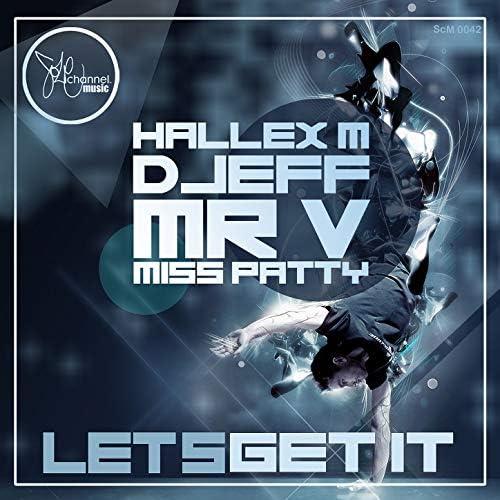 Hallex M & Djeff Afrozilla feat. Mr. V & Miss Patty