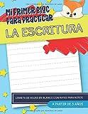 Mi primer bloc para practicar la escritura: Libreta de hojas en blanco con rayas para niños: A partir de 3 años: Más de 100 páginas para aprender a escribir letras, palabras y números