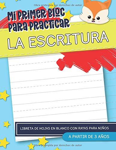 Mi primer bloc para practicar la escritura: Libreta de hojas en blanco...