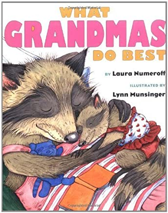 What Grandmas Do Best by Numeroff, Laura (2001) Hardcover