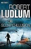 Die Scorpio-Illusion: Roman