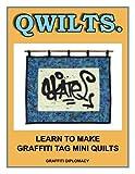 Qwilts.: Learn To Make Graffiti Tag Mini Quilts