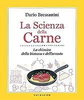 Photo Gallery la scienza della carne. la chimica della bistecca e dell arrosto