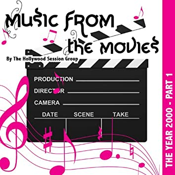 Music From The Movies Vol. 1 - The Year 2000 Part 1