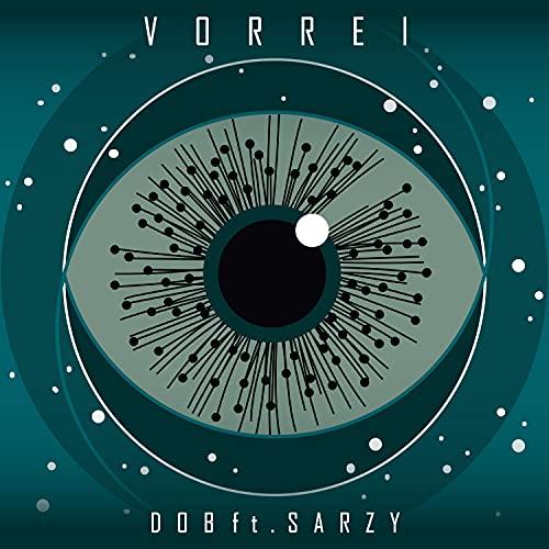 Vorrei (feat. Sarzy) (Dob In Love Mix)