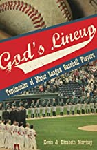 God's Lineup!: Testimonies of Major League Baseball Players