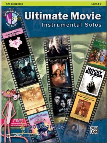 Ultimate Movie Instrumental Solos Alto Saxophone - Altsaxophon Noten [Musiknoten]