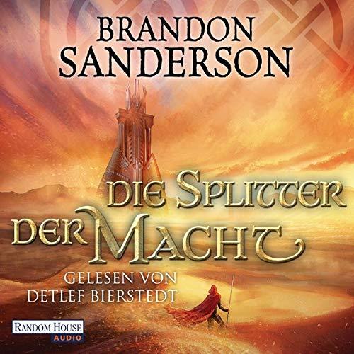 Die Splitter der Macht Audiobook By Brandon Sanderson cover art