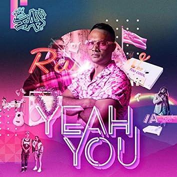 Yeah You (feat. DJ Technique)