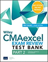Wiley CMAexcel Learning System Exam Review 2021 Test Bank: Part 2, Strategic Financial Management (1-year access)