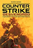 Counter-Strike Desvendado - O guia definitivo do Counter-Strike Global Offensive (Portuguese Edition)
