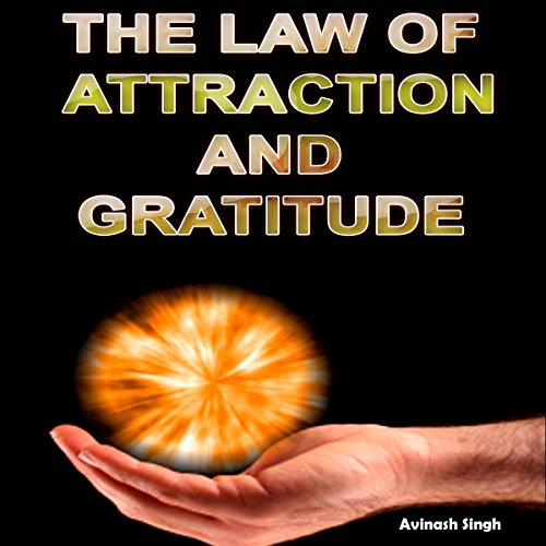 The Law of Attraction and Gratitude audiobook cover art