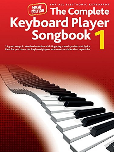 Complete Keyboard Player: New Songbook 1: Songbook, Sammelband für Keyboard