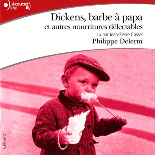 Couverture de Dickens, barbe à papa et autres nourritures délectables
