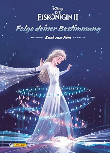Disney Die Eiskönigin 2: Folge deiner Bestimmung: Buch zum Film (Disney Eiskönigin)