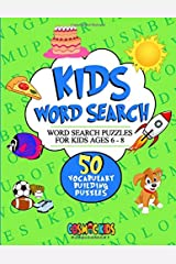 Kids Word Search: Word Search Puzzles for Kids Ages 6 - 8: 50 Vocabulary Building Puzzles - (Complete with Answer Key) Paperback