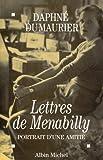 Lettres de Menabilly: Portrait d'une amitié