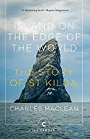 Island on the Edge of the World: The Story of St Kilda (Canons)
