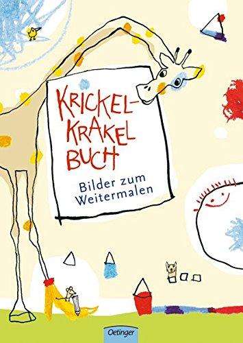 Krickel-Krakel-Buch: Bilder zum Weitermalen