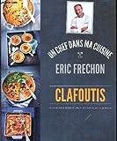 UN CHEF DANS MA CUISINE - CLAFOUTIS
