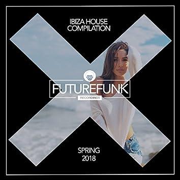 Ibiza House (Spring '18)