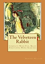 The Velveteen Rabbit: Complete With Fun, Brain Stretching Word Searches