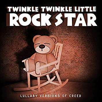 Lullaby Versions of Creed