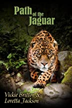 Path of the Jaguar: Clean Mystery and Romance set in the Mayan Ruins in Mexico.