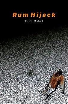 Rum Hijack by [Phil Motel]