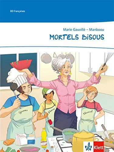 Mortels bisous: Comic