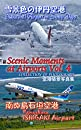 Scenic Moments at Airports Vol. 4 雪の伊丹空港・南ぬ島石垣空港 : 情景写真集
