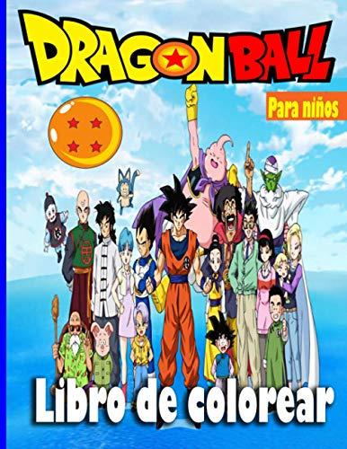DRAGON BALL Libro de colorear: El libro para colorear